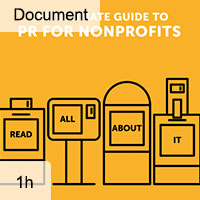 The Ultimate Guide to PR for Nonprofits